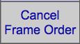 WO Cancel Frame Order Side Bar